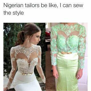Nigerian tailors be like