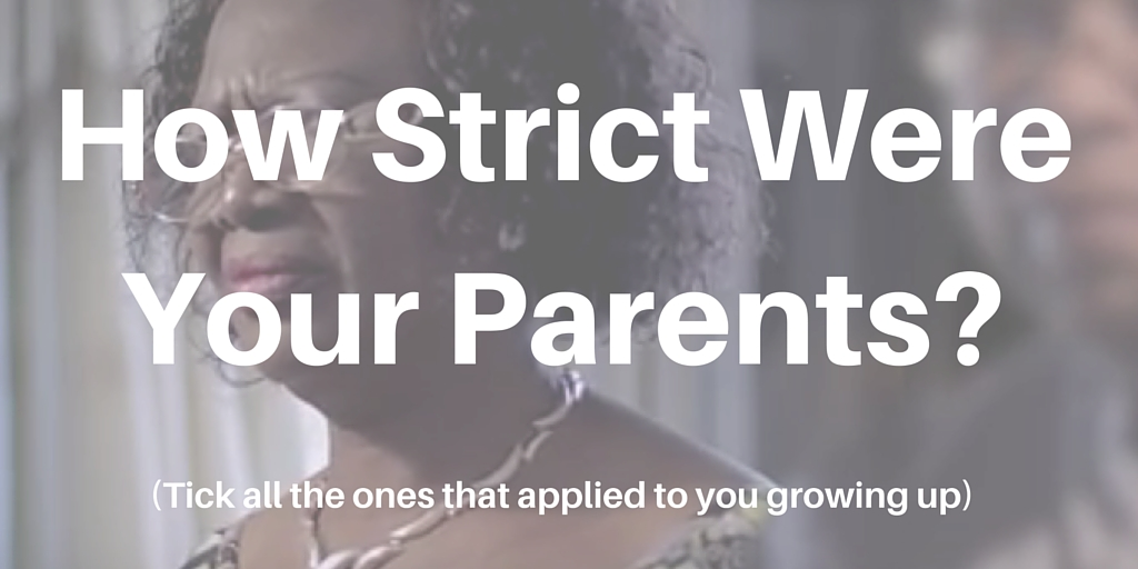 Are your parents strict quiz