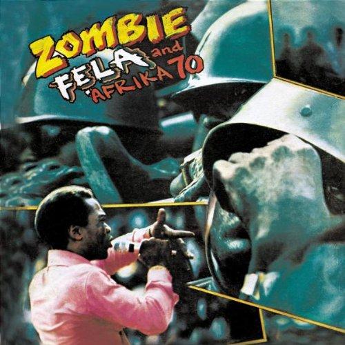 Zombie - Fela Anikulapo Kuti