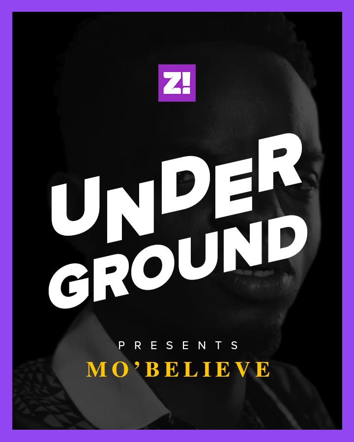 Underground Mo'believe