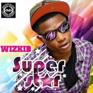 Wizkid's Superstar