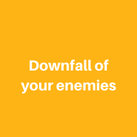 The downfall of your enemies