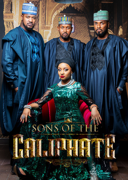 Sons of the Caliphate: 4 Nigerian shows on Netflix
