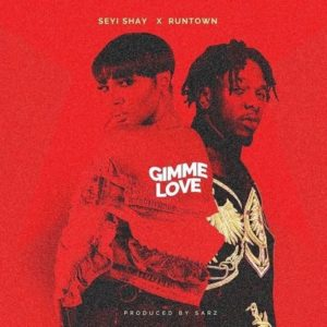"Seyi Shay and Runtown\'s ""Gimme Love"""