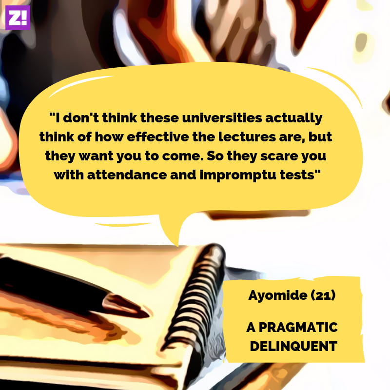 Ayomide skips classes as pragmatic delinquent